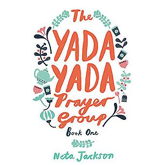 The Yada Yada Prayer Group by Neta Jackson - 9781401689834 Book