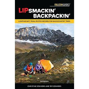 Lipsmackin' Backpackin' - Lightweight - Trail-Tested Recipes for Backc