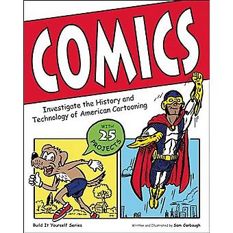 Comics - Investigate the History and Technology of American Cartooning