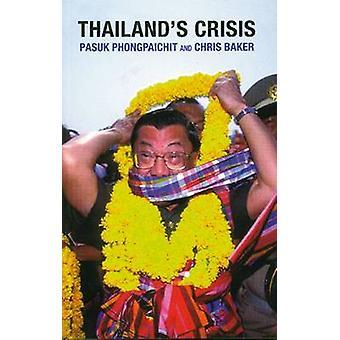 Thailand's Crisis by Pasuk Phongpaichit - Chris Baker - 9788787062886