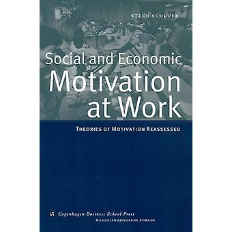 Social and Economic Motivation at Work - Theories of Work Motivation R