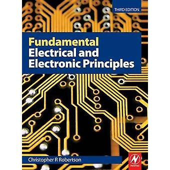 Fundamental Electrical and Electronic Principles (3rd Revised edition