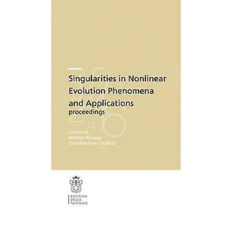 Singularities in Nonlinear Evolution Phenomena and Applications by Ma