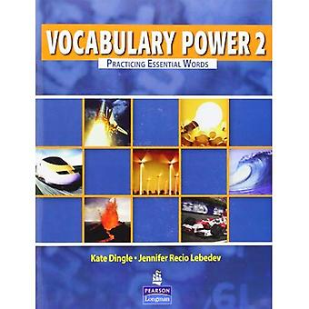 Vocabulary Power 2: Practicing Essential Words: Level 2
