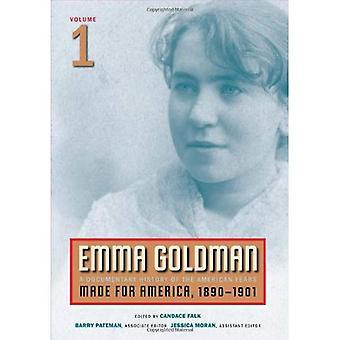 Emma Goldman: En dokumentar historie av amerikanske år: laget for Amerika, 1890-1901 v. 1
