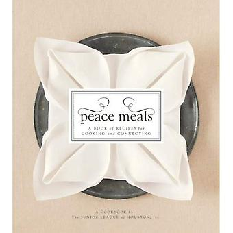 Vrede maaltijden: Een boek met recepten voor het koken en aansluiten