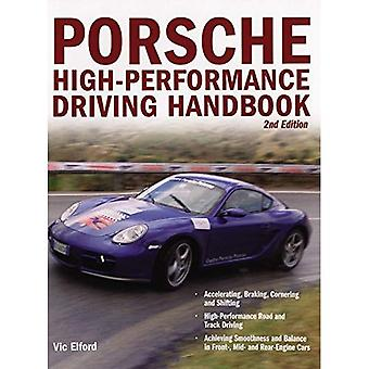 Porsche High-performance Driving Handbook [Illustrated]
