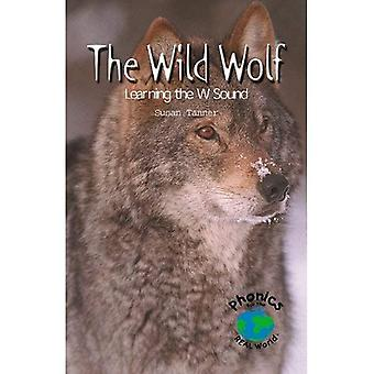 The Wild Wolf: Learning the W Sound (Powerphonics)