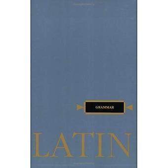 Latin Grammar (Henle Latin)