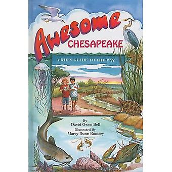 Awesome Chesapeake: En Kid's Guide till viken