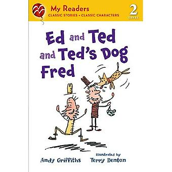 Ed and Ted and Ted's Dog Fred (My Readers - Level 2 (Quality))