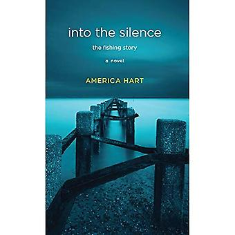 Into the Silence: The Fishing Story