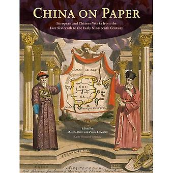 China on Paper: European and Chinese Works from the Late Sixteenth to Early Nineteenth Century