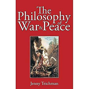The Philosophy of War and Peace