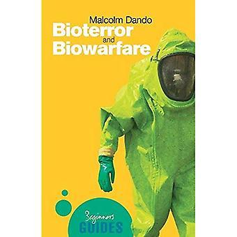 Bioterrorismo e guerra biológica: um guia para iniciantes (guias de principiante): um guia para iniciantes (guias de principiante)