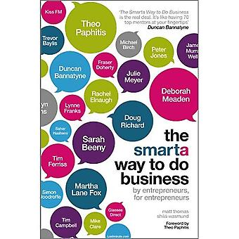 De SMARTA Guide to Small Business: hoe te starten en uw bedrijf te laten groeien