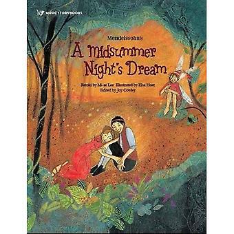 Mendelssohn's A Midsummer Night's Dream (Music Storybooks)