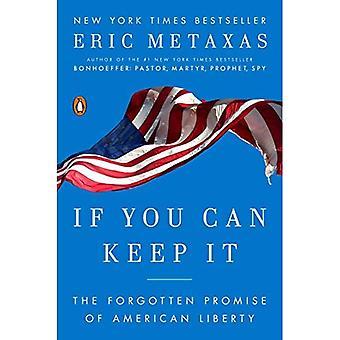 Se você pode mantê-lo: A promessa esquecida da liberdade americana