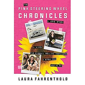 The Pink Steering Wheel Chronicles: A Love Story