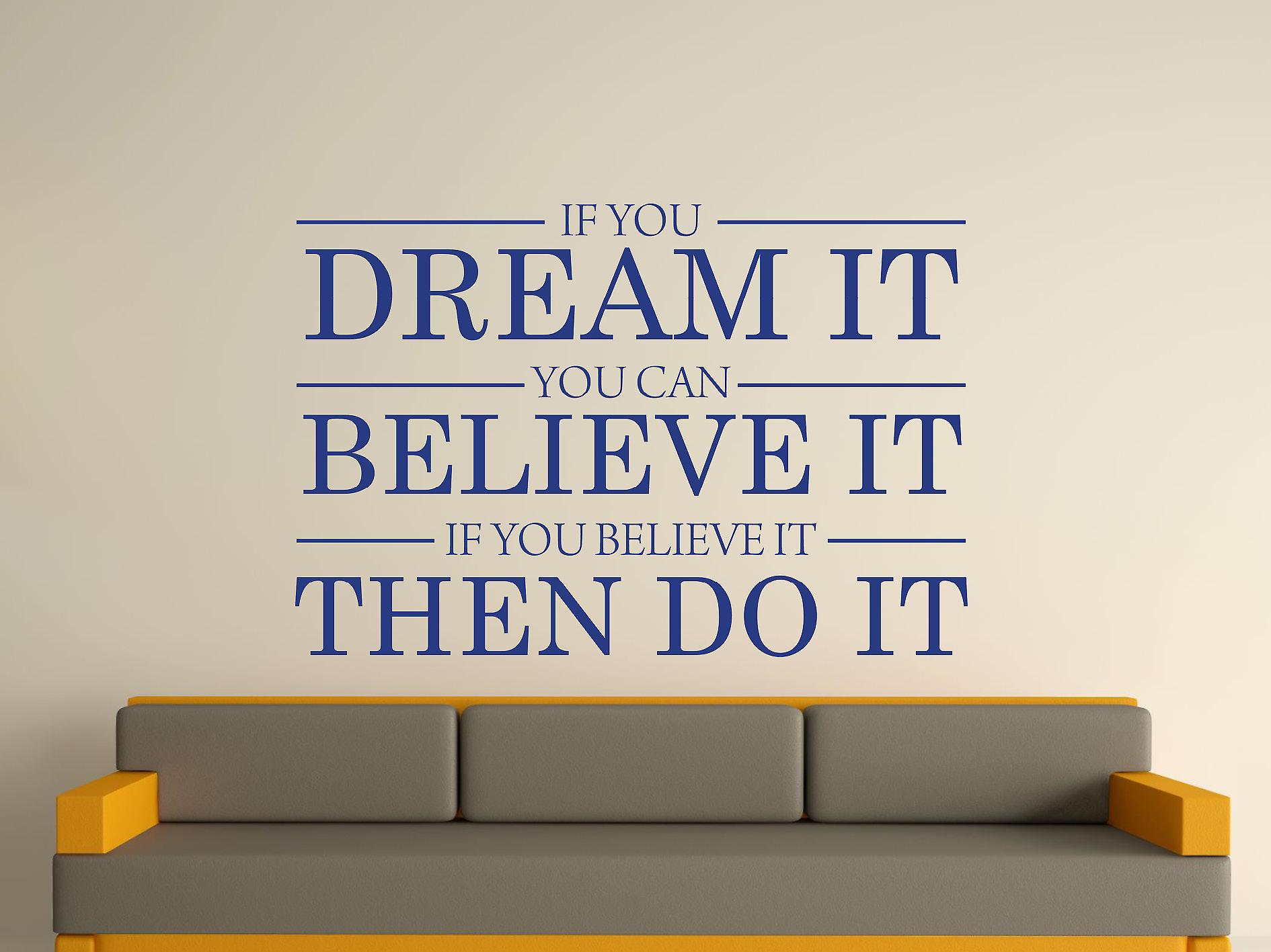 Dream It Believe It Do It Wall Art Sticker - Azure