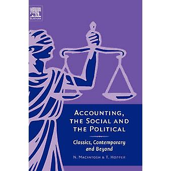 Accounting the Social and the Political Classics Contemporary and Beyond by McIntosh & Norman B.