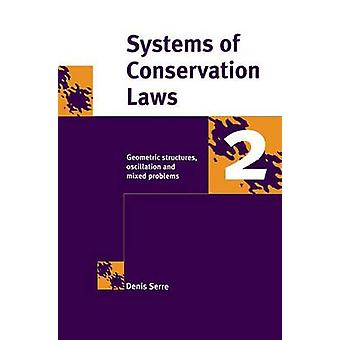 Systems of Conservation Laws 2 by Serre & Denis