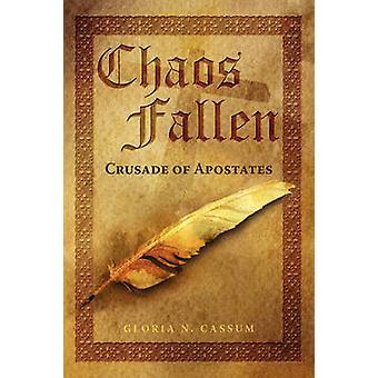 Chaos Fallen Crusade of Apostates by Cassum & Gloria N.
