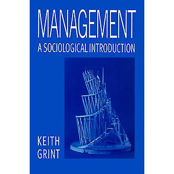 Management by Grint & Keith