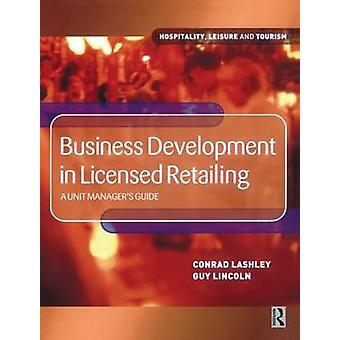 Business Development in Licensed Retailing by Lashley & Conrad