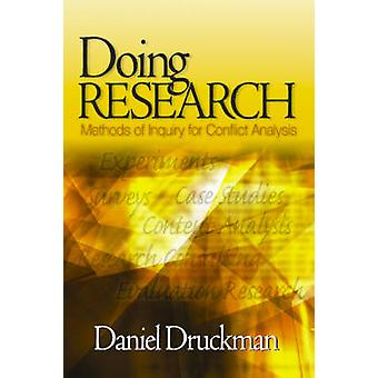 Doing Research Methods of Inquiry for Conflict Analysis by Druckman & Daniel