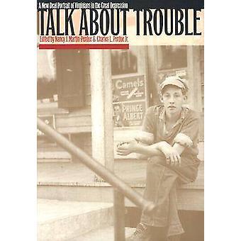 Talk About Trouble by MartinPerdue & Nancy