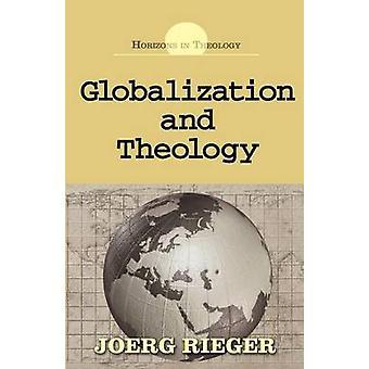 La mondialisation et la théologie par Rieger & Joerg