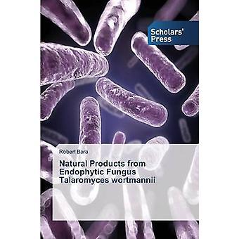 Produits naturels d'endophytes champignon Talaromyces wortmannii par Robert Bara