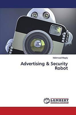 Advertising  Security Robot by Magdy Mahmoud