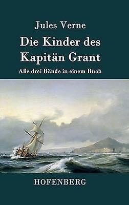 Die Kinder des Kapitn Grant by Jules Verne
