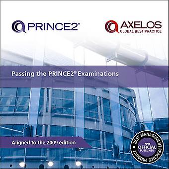 Passing the PRINCE2 Examinations - 2009 by Office of Government Commer