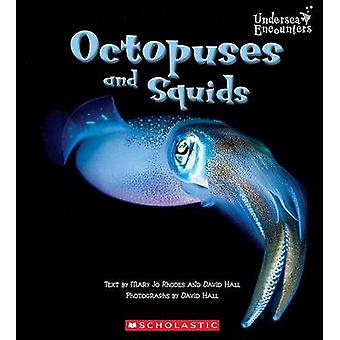 Octopuses and Squids by Mary Jo Rhodes - David Hall - David Hall - 97