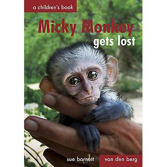 Micky Monkey Gets Lost by Heinrich Van den Berg - Sue Barnett - 97806