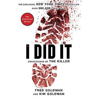 If I Did it - Confessions of the Killer by The Goldman Family - 978082