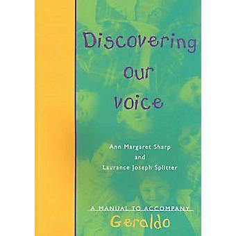 Discovering Our Voice - Teacher's Manual by Ann Sharp - Laurance Split