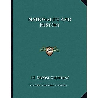 Nationality and History by H Morse Stephens - 9781163744604 Book