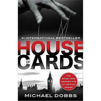 House of Cards by Michael Dobbs - 9781492606611 Book