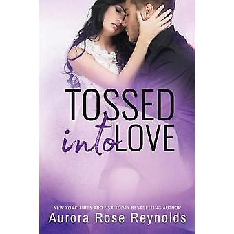 Tossed Into Love by Tossed Into Love - 9781503905467 Book