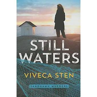 Still Waters by Viveca Sten - Marlaine Delargy - 9781503945708 Book