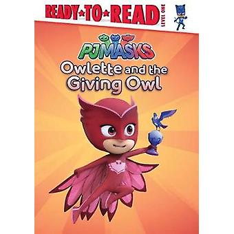 Owlette and the Giving Owl by Daphne Pendergrass - 9781534403765 Book