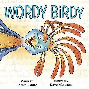 Wordy Birdy by Tammi Sauer - 9781524719296 Book