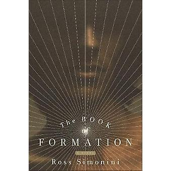 The Book of Formation by Ross Simonini - 9781612196688 Book