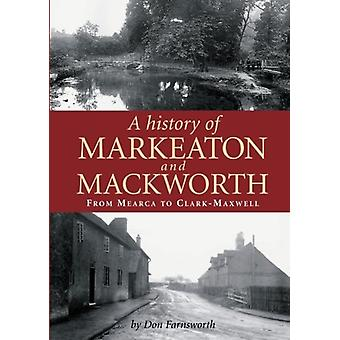 A History of Markeaton and Mackworth by A History of Markeaton and Ma