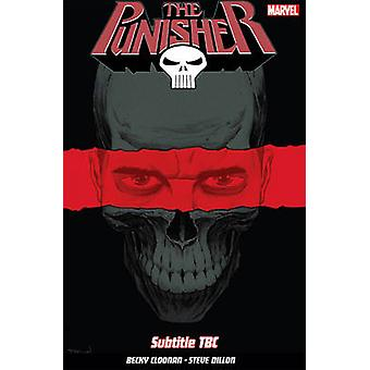 Punisher Vol. 1 by Steve Dillon - Becky Cloonan - 9781846537547 Book