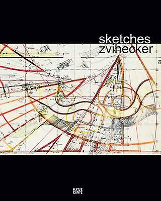 Zvi Hecker - Sketches by Andres Lepik - 9783775733830 Book